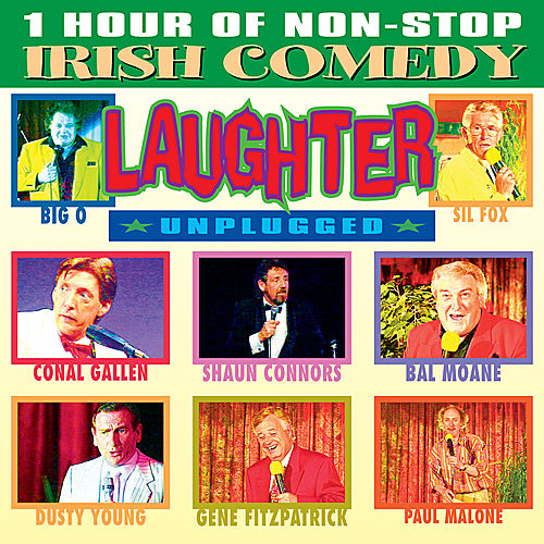 Laughter Unplugged - Non Stop Irish Comedy by Various Artists