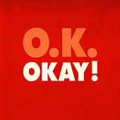 OKAY! - The Singles Collection (16 Tracks) by Okay
