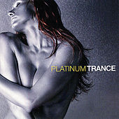 Platinum Trance by Various Artists