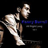 All Night Long Vol. 1 by Kenny Burrell