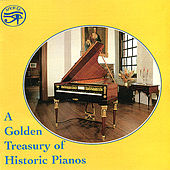 A Golden Treasury of Historic Pianos by Richard Burnett