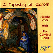 A Tapestry of Carols by Maddy Prior