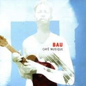 Café Musique by Bau