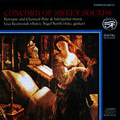 Concord of Sweet Sounds: Baroque and Classical Flute,  Lute and Guitar Music by Lisa Beznosiuk