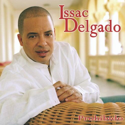 Prohibido by Isaac Delgado