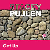 Get Up by Stacey Pullen