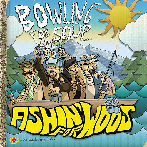 Fishin' For Woos by Bowling For Soup