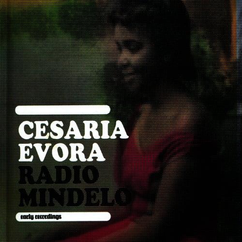 Radio Mindelo: Earky Recordings by Cesaria Evora