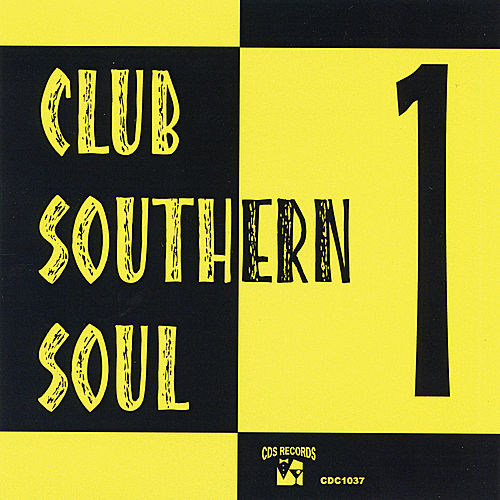 Club Southern Soul 1 by Various Artists