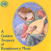 A Golden Treasury of Renaissance Music by Various Artists