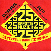 25 Years of Kapotte Muziek by Various Artists