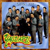 Otra Vez by Los Yaguaru