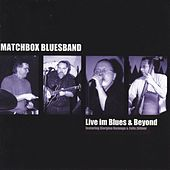 Live im Blues & Beyond by Matchbox Bluesband
