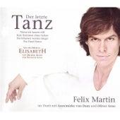 Der letzte Tanz by Felix Martin