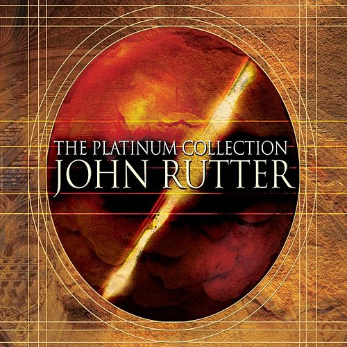 John Rutter: The Platinum Collection by Various Artists