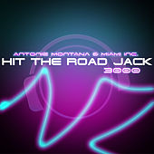 Hit The Road Jack 3000 by Antoine Montana
