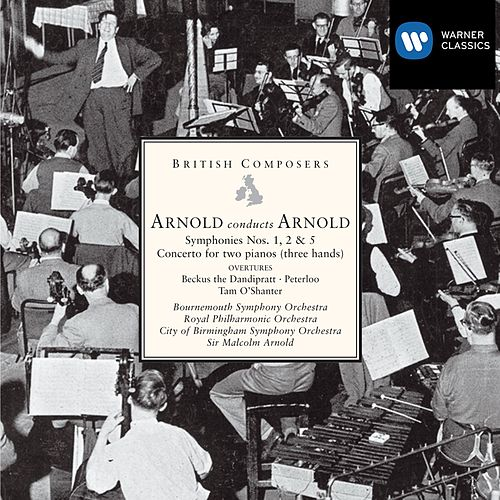 Arnold conducts Arnold: Symphonies Nos. 1, 2 & 5 etc by Various Artists