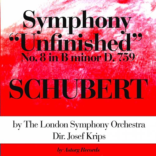 Franz Schubert : Symphony No. 8 In B Minor 'Unfinished', D. 759 by London Symphony Orchestra