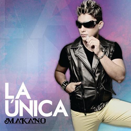 La Única by Makano