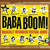 Baba Boom! Musically Intensified Festival Songs by Various Artists