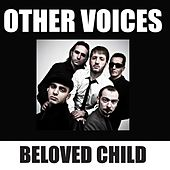 Beloved Child EP by The Other Voices