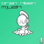 Mjuzik by Orjan Nilsen