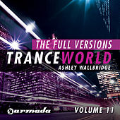 Trance World, Vol. 11 - The Full Versions by Various Artists