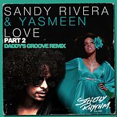 Love - Part 2 by Sandy Rivera