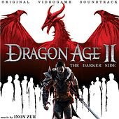 Dragon Age 2: The Darker Side by Inon Zur