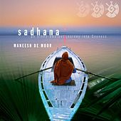 Sadhana by Maneesh de Moor
