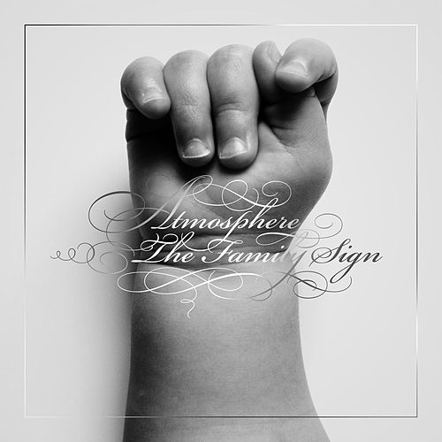 The Family Sign by Atmosphere