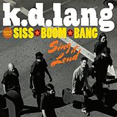 Sing It Loud von k.d. lang