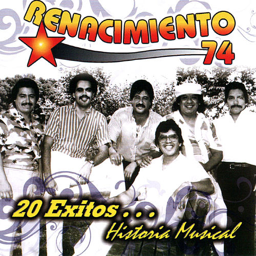 20 Exitos Historia Musical by Renacimiento 74
