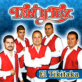 El Tikitaka by Tam Y Tex