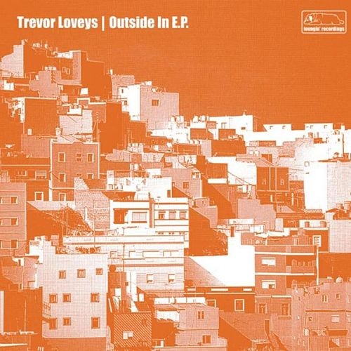 Outside In E.P. by Trevor Loveys