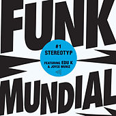 Funk Mundial #1 by Stereotyp