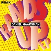 Hands Up Remix EP by Daniel Haaksman