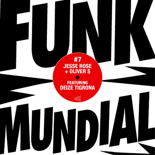 Funk Mundial #7 by Jesse Rose