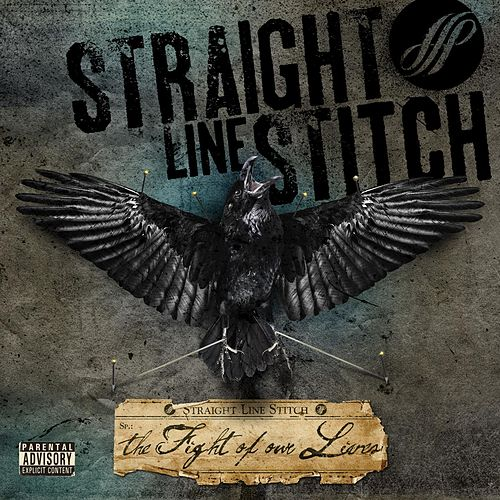 The Fight Of Our Lives by Straight Line Stitch