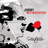 Jimmy Witherspoon - Songbook by Jimmy Witherspoon