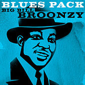 Blues Pack - Big Bill Broonzy by Big Bill Broonzy