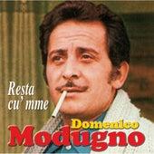 Resta cu' mme by Domenico Modugno