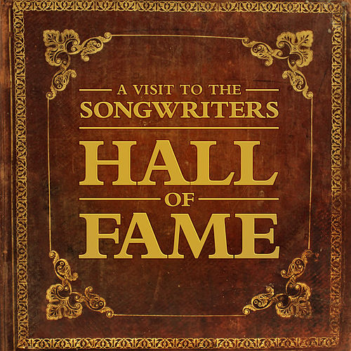 A Visit to the Songwriters Hall of Fame by Various Artists