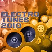 Electro Tunes 2010 by Various Artists
