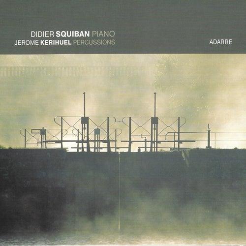 Adarre (feat. Jérôme Kerihuel) by Didier Squiban