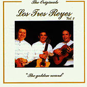 The Golden Record Vol. 2 by Los Tres Reyes