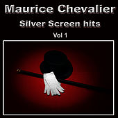 Silver Screen Hits, Vol. 1 by Maurice Chevalier