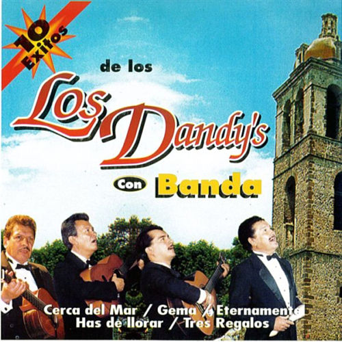 10 Exitos by Los Dandys