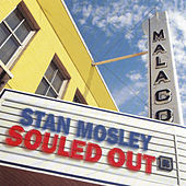 Souled Out by Stan Mosley