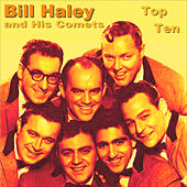 Bill Haley Top Ten by Bill Haley & the Comets